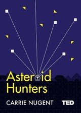 Asteroid Hunters | Carrie Nugent |