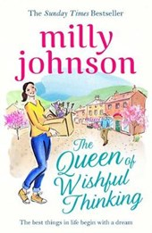 Queen of Wishful Thinking | Milly Johnson |