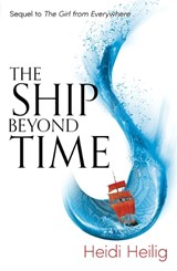 Ship beyond time | Heidi Heilig |