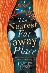 Nearest faraway place | Hayley Long |