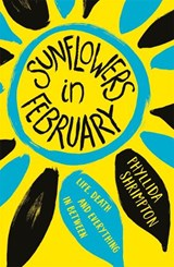 Sunflowers in february | Phyllida Shrimpton |