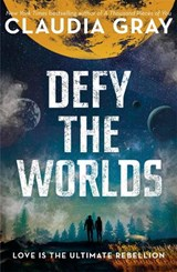 Defy the worlds | claudia gray |