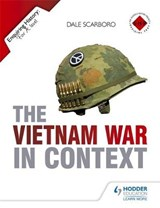 Enquiring History: The Vietnam War in Context | Dale Scarboro |