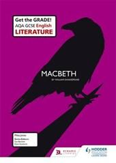 AQA GCSE English Literature Set Text Teacher Guide: Macbeth