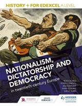 History+ for Edexcel A Level: Nationalism, dictatorship and | Mark Gosling |