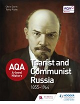 AQA A-level History: Tsarist and Communist Russia 1855-1964 | Chris Corin |