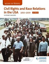 Civil Rights and Race Relations in the USA 1850-2009 | Vivienne Sanders |