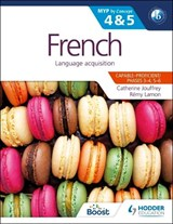 French for the Ib Myp 4 & 5 (Phases 3-5) | Catherine Jouffrey; Remy Lamon |