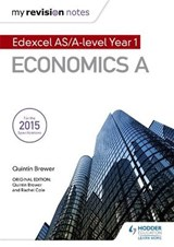 My Revision Notes: Edexcel AS Economics Second Edition | Quintin Brewer; Rachel Cole |