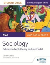AQA A-level Sociology Student Guide 1: Education (with theor