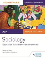 AQA A-level Sociology Student Guide 1: Education (with theor | Dave O'leary |