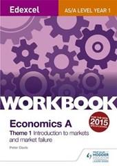 Edexcel A-Level/AS Economics A Theme 1 Workbook: Introductio
