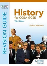 History for CCEA GCSE Revision Guide Third Edition | Finbar Madden |