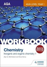 AQA AS/A Level Year 1 Chemistry Workbook: Inorganic and orga | Alyn G McFarland |