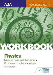 AQA AS/A Level Year 1 Physics Workbook: Measurements and the