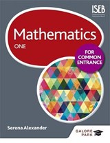 Mathematics for Common Entrance One | Serena Alexander |