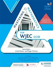 Mastering Mathematics for WJEC GCSE:Intermediate | Roger Porkess |