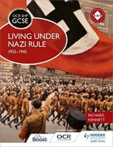 OCR GCSE History SHP: Living under Nazi Rule 1933-1945 | Richard Kennett |