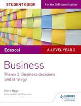 Edexcel A-level Business Student Guide: Theme 3: Business de | Mark Hage |