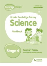Hodder Cambridge Primary Science Workbook | Rosemary Feasey |