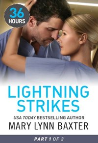 Lightning Strikes Part 1 | Mary Lynn Baxter |