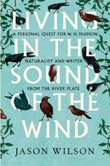 Living in the Sound of the Wind | Jason Wilson |