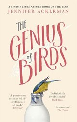 Genius of Birds | Jennifer Ackerman |