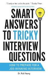Smart Answers to Tricky Interview Questions | Rob Yeung |