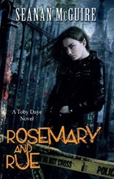 Rosemary and Rue (Toby Daye Book 1) | Seanan McGuire |