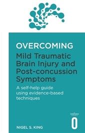 Overcoming Mild Traumatic Brain Injury and Post-Concussion Symptoms