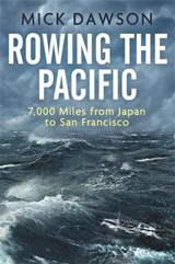 Rowing the Pacific | Mick Dawson |