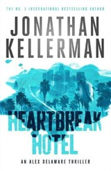 Heartbreak Hotel | Jonathan Kellerman |