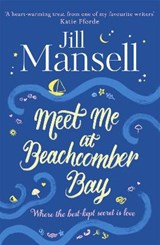 Meet me at beachcomber bay | Jill Mansell |