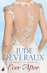 Ever After: Nantucket Brides Book 3 (A truly enchanting summ | Jude Deveraux |