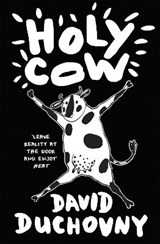 Holy cow | David Duchovny |