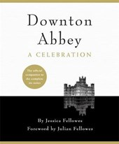 Downton Abbey - A Celebration