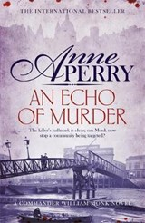Echo of Murder (William Monk Mystery, Book 23) | Anne Perry |