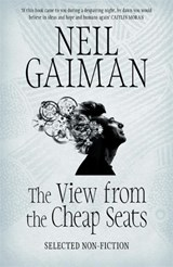 View from the cheap seats | Neil Gaiman |