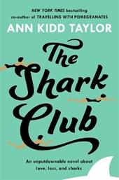 The Shark Club: The perfect romantic summer beach read