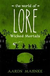 World of Lore, Volume 2: Wicked Mortals
