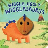Wiggly, Jiggly Wigglasaurus! Finger Puppet Book