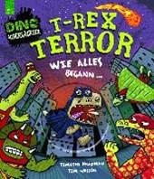 T-Rex Terror - Wie alles begann