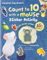 Count to 10 with a Mouse Sticker Activity | Margaret Wise Brown |