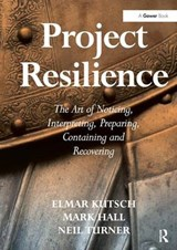 Project Resilience | Mark Hall; Neil Turner; Elmar Kutsch |