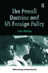 The Powell Doctrine and US Foreign Policy | Luke Middup |