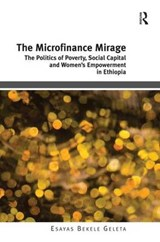 The Microfinance Mirage | Esayas Bekele Geleta |