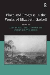 Place and Progress in the Works of Elizabeth Gaskell