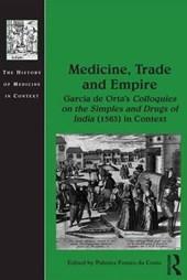 Medicine, Trade and Empire