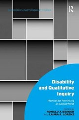 Disability and Qualitative Inquiry | Ronald J Berger |