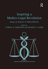 Inspiring a Medico-Legal Revolution
